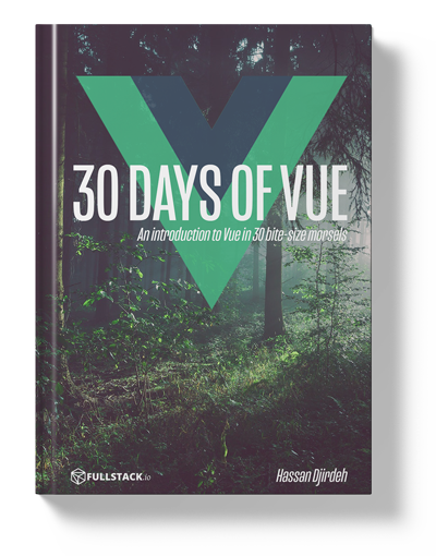 Single File Components - 30 Days of Vue - Fullstack io